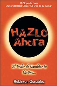 GONZALEZ ROBINSON HAZLO AHORA
